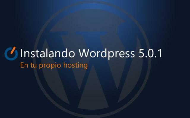 Instalar wordpress en tu propio hosting