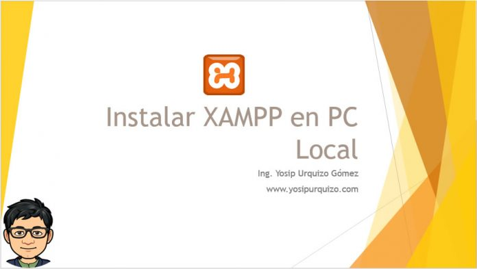 Instalar XAMPP en Pc Local