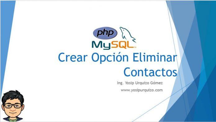 Crear Opcion Eliminar Contactos