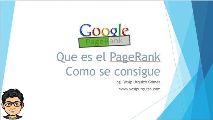 Que es el PageRank Como se consigue