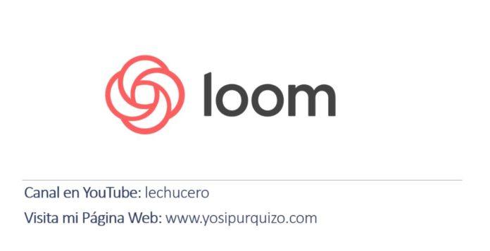 Uso de Loom